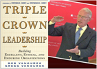 Bob Vanourek, Triple Crown Leadership