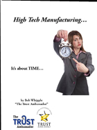High Tech Manufacturing... It's About Time eBook