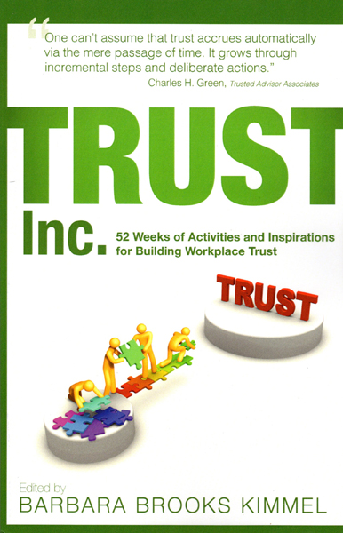 Trust Inc.: 52 Weeks of Activities and Inspirations for Building Workplace Trust