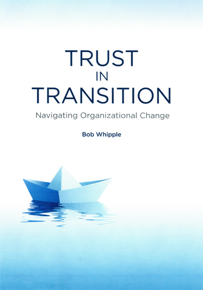 Trust in Transition: Navigating Organizational Change