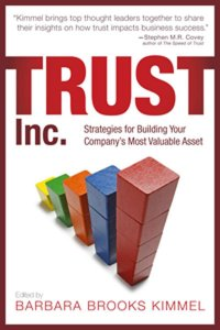 Trust Inc.: Strategies for Building Your Company's Most Valuable Asset